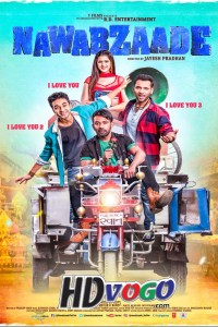 Nawabzaade 2018 in HD Hindi Full Movie