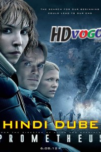 Prometheus 2012 in HD Hindi Full Movie