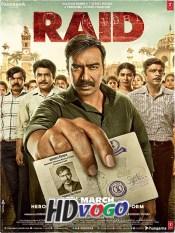 Raid 2018 in HD Hindi Full Movie