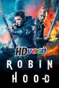 Robin Hood 2018 in HD English Full Movie