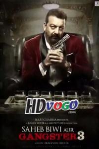 Saheb Biwi Aur Gangster 3 2018 in HD Hindi Full Movie