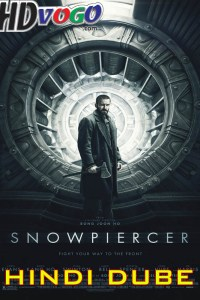 Snowpiercer 2013 in HD Hindi Full Movie