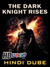 The Dark Knight Rises 2012 in HD Hindi Full Movie