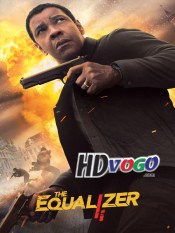 The Equalizer 2 2018 in HD English Full Movie