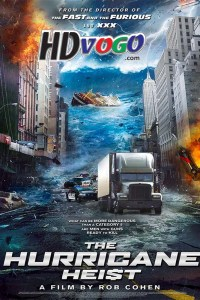 The Hurricane Heist 2018 in HD English Full Movie