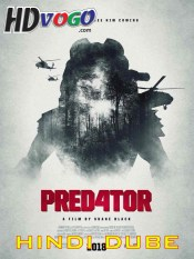 The Predator 4 2018 in HD Hindi Full Movie