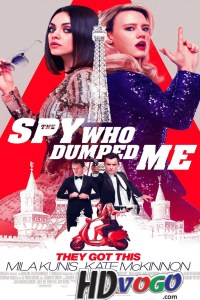 The Spy Who Dumped Me 2018 in HD English Full Movie