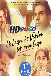 Ek Ladki Ko Dekha Toh Aisa Laga 2019 in HD Hindi Full Movie