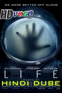 Life 2017 in Hindi HD Full Movie