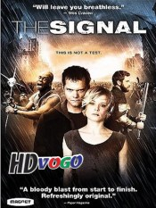 The Signal 2007 in HD English Full Movie