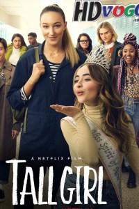 Tall Girl 2019 in English HD Full Movie