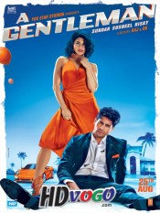 A Gentleman 2017 in HD Hindi Full Movie