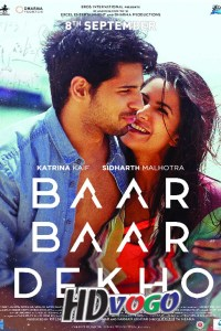 Baar Baar Dekho 2016 in HD Hindi Full Movie