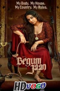 Begum Jaan 2017 in HD Hindi Full Movie