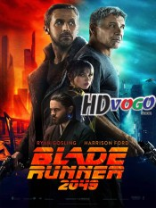 Blade Runner 2049 2017 in HD English Full Movie