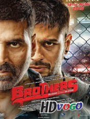 Brothers 2015 in HD Hindi Full Movie
