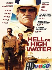 Hell or High Water 2016 in HD English Full Movie
