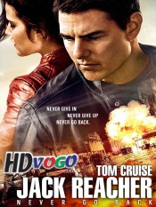 Jack Reacher Never Go Back 2016 in HD English Full Movie
