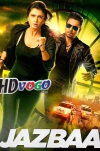 Jazbaa 2015 in HD Hindi Full Movie