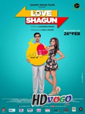 Love Shagun 2016 in HD Hindi Full Movie