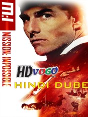 Mission Impossible 1 1996 in HD Hindi Dubbed Full Movie