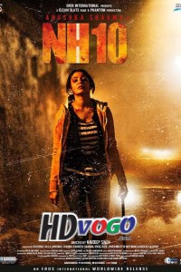 NH10 2015 in HD Hindi Full Movie
