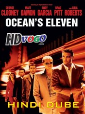 Oceans Eleven 2001 in HD Hindi Dubbed Full Movie