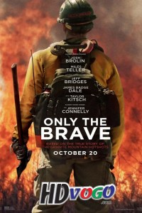 Only the Brave 2017 in HD English Full Movie