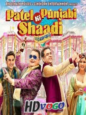 Patel Ki Punjabi Shaadi 2017 in HD Hindi Full Movie
