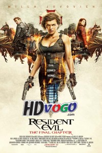 Resident Evil The Final Chapter 2016 in HD English Full Movie