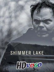 Shimmer Lake 2017 in HD English Full Movie