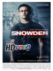 Snowden 2016 in HD English Full Movie