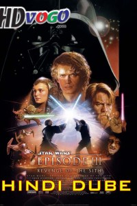 Star Wars 3 2005 in HD Hindi Dubbed Full Movie