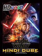 Star Wars 7 2015 in HD Hindi Dubbed Full Movie