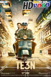 Te3n 2016 in HD Hindi Full Movie