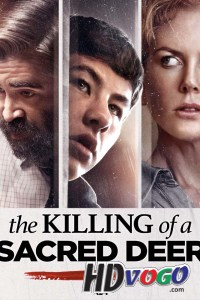 The Killing of a Sacred Deer 2017 in HD English Full Movie