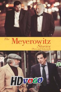 The Meyerowitz Stories 2017 in HD English Full Movie