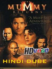 The Mummy Returns 2001 in HD Hindi Dubbed Full Movie
