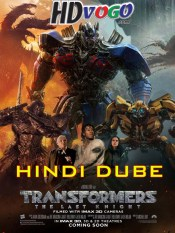 Transformers 5 The Last Knight 2017 in HD Hindi Dubbed Full Movie