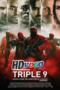 Triple 9 2016 in HD English Full Movie