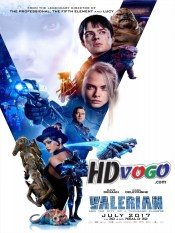 Valerian and the City of a Thousand Planets 2017 in HD English Full Movie
