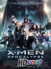 X Men Apocalypse 2016 in HD English Full Movie