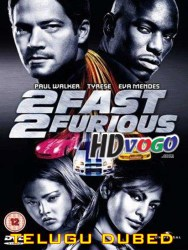 2 Fast 2 Furious 2003 in HD Telugu Dubbed Full Movie Watch Online Free
