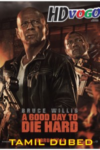 A Good Day To Die Hard 2013 in Tamil Dubbed Full Movie
