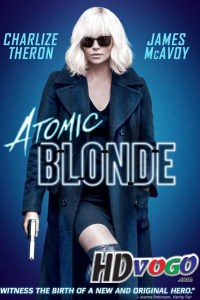 Atomic Blonde 2017 in HD English Full Movie
