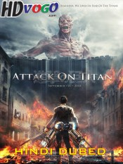 Attack On Titan 2015 in HD Hindi Dubbed Full Movie