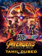 Avengers Infinity War 2018 in HD Tamil Dubbed Full Movie