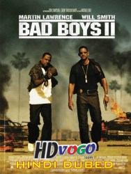 Bad Boys 2 2003 in HD Hindi Dubbed Full Movie Watch Online Free