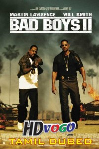 Bad Boys 2 2003 in HD Tamil Dubbed Full Movie