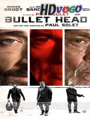 Bullet Head 2017 in HD English Full Movie